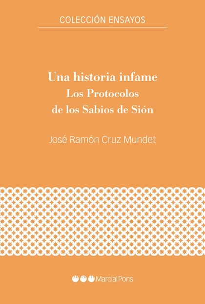UNA HISTORIA INFAME                                                             LOS PROTOCOLOS
