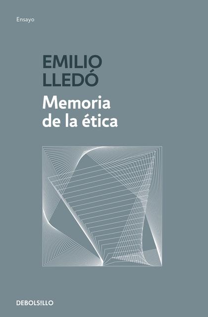 MEMORIA DE LA ÉTICA.