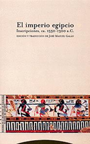 EL IMPERIO EGIPCIO. INSCRIPCIONES, CA. 1550-1300 A.C.