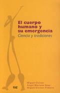EL CUERPO HUMANO Y SU EMERGENCIA. CIENCIA Y TRADICIONES