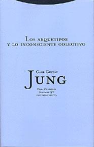LOS ARQUETIPOS Y LO INCONSCIENTE COLECTIVO
