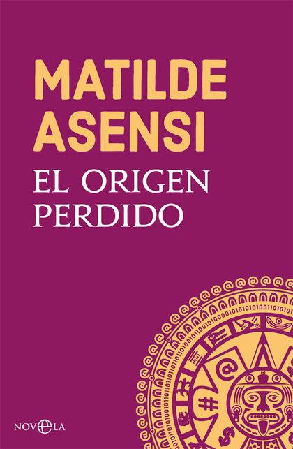 EL ORIGEN PERDIDO.