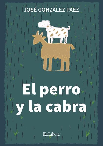 EL PERRO Y LA CABRA.