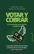 VOTAR Y COBRAR.