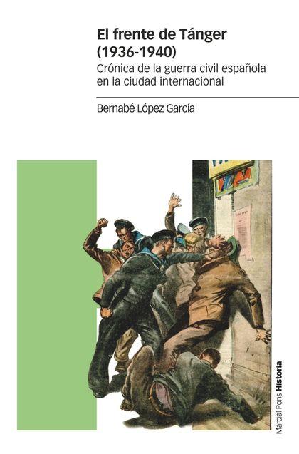 EL FRENTE DE TÁNGER (1936-1940)                                                 CRÓNICA DE LA G