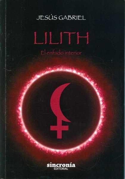 LILITH : EL ENFADO INTERIOR