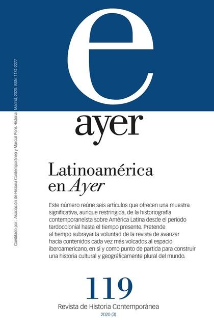 LATINOAMÉRICA EN AYER                                                           AYER 119