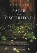 SALIR DE LA OSCURIDAD.
