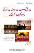 LOS TRES ANILLOS DEL SABIO: ITINERARIO HISTÓRICO Y LITERARIO POR LOS CONFINES DEL AL-ANDALUS Y