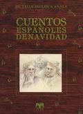 CUENTOS ESPAÑOLES DE NAVIDAD. DE BECQUER A GALDÓS