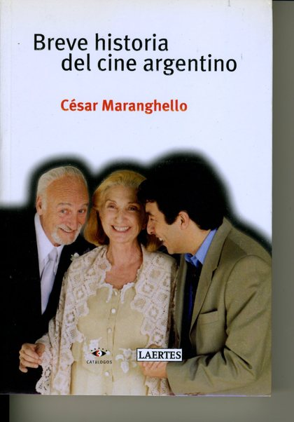 BREVE HISTORIA DEL CINE ARGENTINO