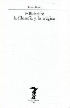 HOLDERLIN; FILOSOFIA Y LO TRAGICO