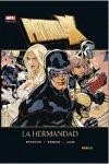 PATRULLA-X: LA HERMANDAD