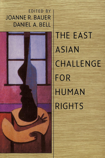 THE EAST ASIAN CHALLENGE FOR HUMAN RIGHTS.
