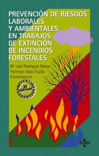 Prevención de riesgos laborales y ambientales en trabajos de extinción de incendios forestales