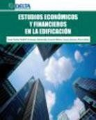 ESTUDIOS ECONÓMICOS Y FINANCIEROS DE LA EDIFICACIÓN