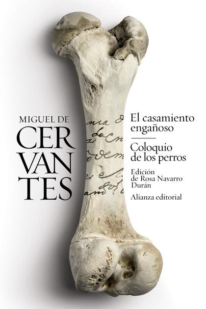 EL CASAMIENTO ENGAÑOSO / COLOQUIO DE LOS PERROS. NOVELAS EJEMPLARES