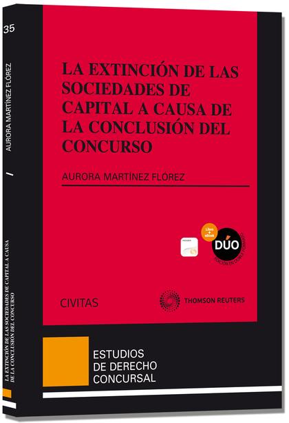 LA EXTINCIÓN DE LAS SOCIEDADES DE CAPITAL A CAUSA DE LA CONCLUSIÓN DEL CONCURSO.