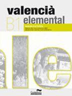 VALENCIÀ ELEMENTAL (B1). QUADERN D´ACTIVITATS : ADEQUAT A LES NOVES PROVES DE LA JQCV