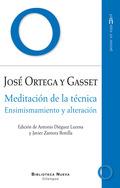 MEDITACIÓN DE LA TÉCNICA : ENSIMISMAMIENTO Y ALTERACIÓN