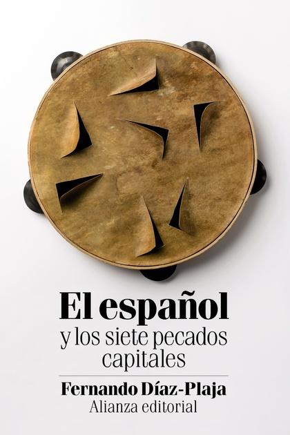 EL ESPAÑOL Y LOS SIETE PECADOS CAPITALES.
