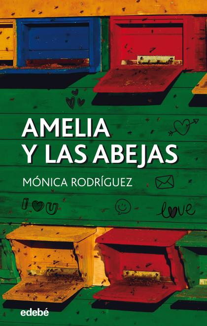 AMELIA Y LAS ABEJAS.