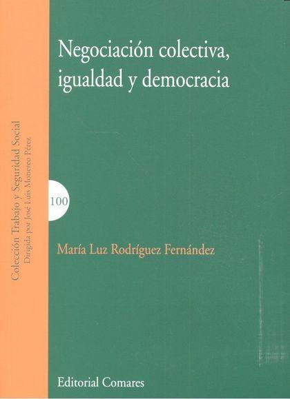 NEGOCIACIÓN COLECTIVA, IGUALDAD Y DEMOCRACIA