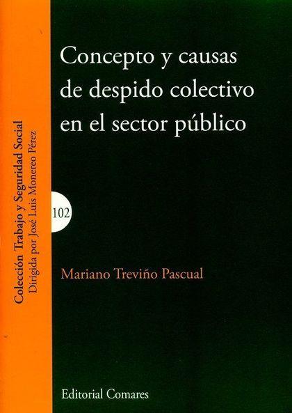 CONCEPTO Y CAUSAS DE DESPIDO COLECTIVO EN EL SECTOR PUBLICO