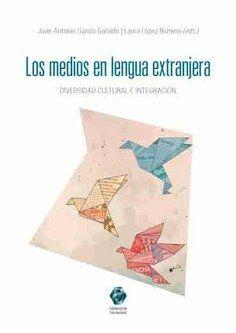 MEDIOS EN LENGUA EXTRANJERA DIVERSIDAD CULTURAL E INTEGRACI.