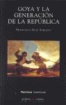 GOYA Y LA GENERACIÓN DE LA REPÚBLICA