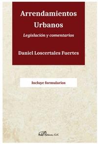 ARRENDAMIENTOS URBANOS. LEGISLACION Y COMENTARIOS.