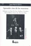 APRENDER CINE DE LOS MAESTROS : DIÁLOGOS CON RAY, DE SICA, TRUFFAUT, COTTAFAVI, ROVIRA BELETA,