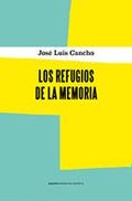 LOS REFUGIOS DE LA MEMORIA.