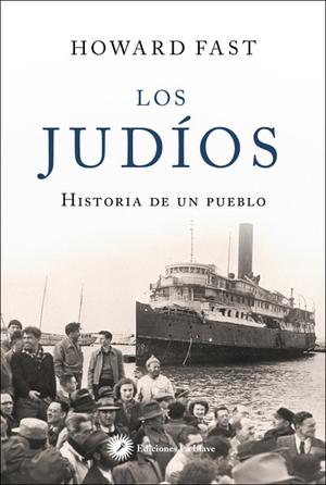 LOS JUDIOS - HISTORIA DE UN PUEBLO.