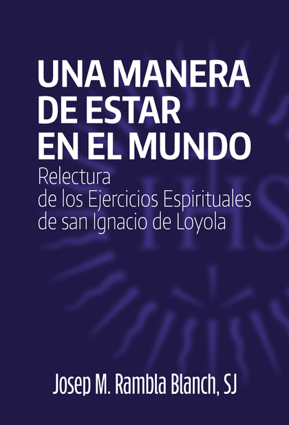 UNA MANERA DE ESTAR EN EL MUNDO                                                 RELECTURA DE LO