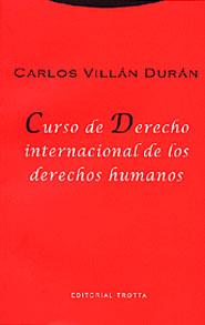 CURSO DE DERECHO INTERNACIONAL DE LOS DERECHOS HUMANOS