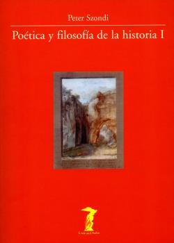 POETICA Y FILOSOFIA DE LA HISTORIA I