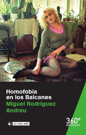 HOMOFOBIA EN LOS BALCANES.