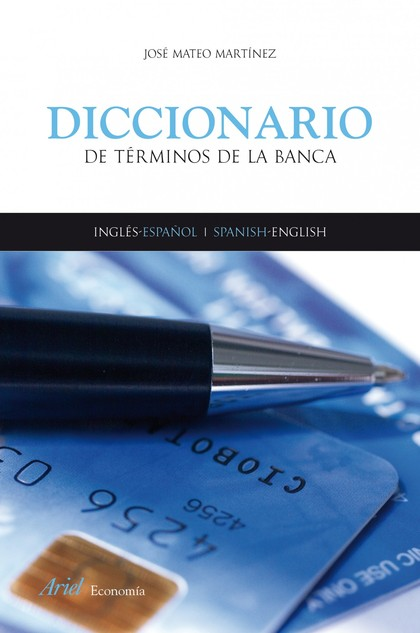 DICCIONARIO DE TERMINOS BANCA. INGLES ESPAÑOL