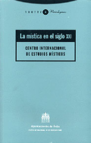 LA MÍSTICA EN EL SIGLO XXI.