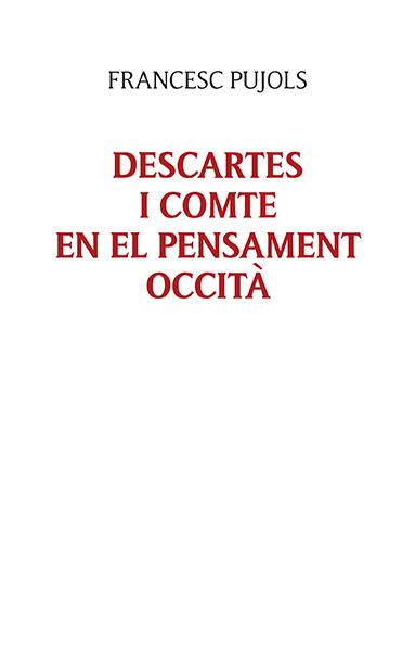 DESCARTES I COMTE EN EL PENSAMENT OCCITÀ