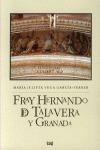 FRAY HERNANDO DE TALAVERA Y GRANADA