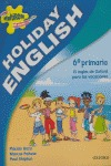 HOLIDAY ENGLISH 6ºEP PACK NE 05
