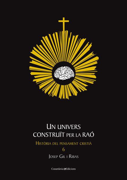 UN UNIVERS CONSTRUÏT PER AL RAÓ