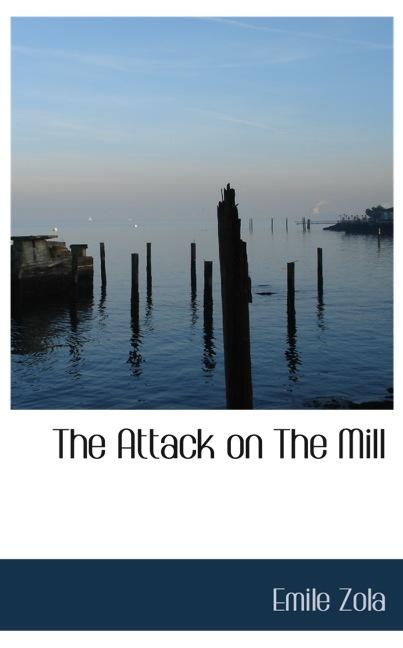 The Attack on The Mill
