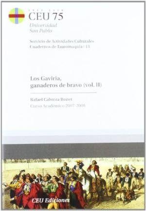 LOS GAVIRIA, GANADEROS DE BRAVO II.