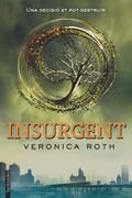 DIVERGENT 2. INSURGENT
