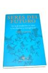 SERES DEL FUTURO FECUNDACION IN VITRO CLONICOS TRANSGENICOS