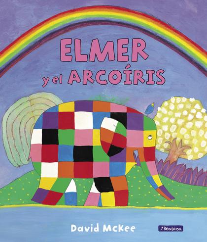 ELMER Y EL ARCOÍRIS.