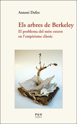 ELS ARBRES DE BERKELEY. EL PROBLEMA DEL MÓN EXTERN EN L´EMPIRISME CLÀSSIC